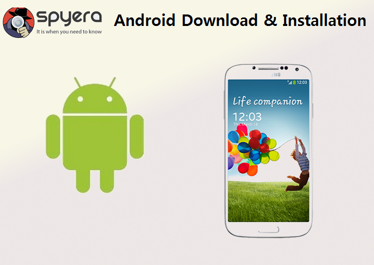 How to download and install Spyera on Android cell phone